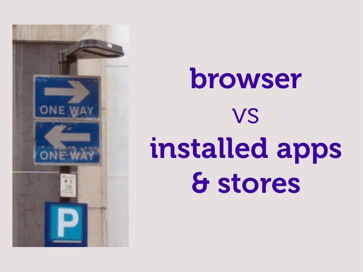 when we say mobile web  from a developer's  perspective it's using HTML,  CSS and JavaScript to  develop mobile apps  (bro...