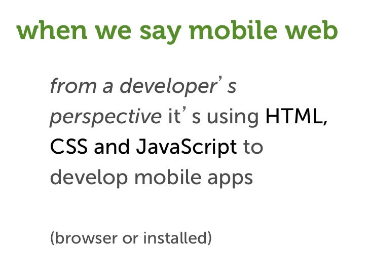 What is §   A platform to create native apps      using web technologies §   A JavaScript library §   A native library ...