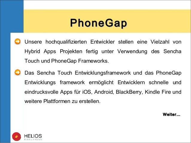 Unsere hochqualifizierten Entwickler stellen eine Vielzahl von Hybrid Apps Projekten fertig unter Verwendung des Sencha To...