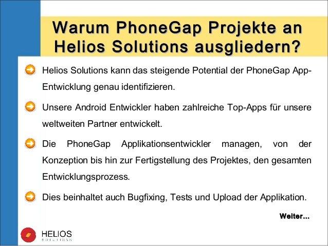 Warum PhoneGap Projekte anWarum PhoneGap Projekte an Helios Solutions ausgliedern?Helios Solutions ausgliedern? Helios Sol...