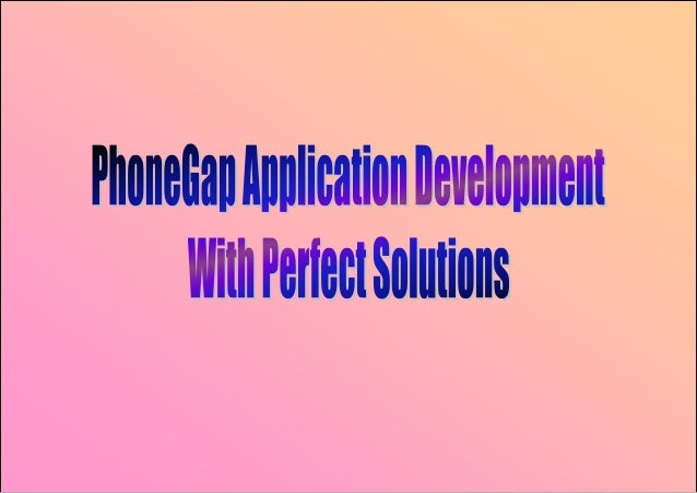 PhoneGap is an open source framework for creating cross-platform applicationswith HTML, CSS and JavaScript. It is a perfec...