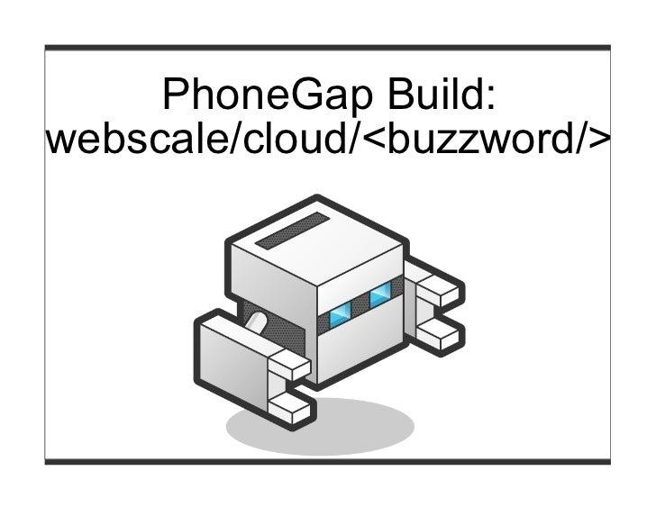 PhoneGap Day: PhoneGap Build