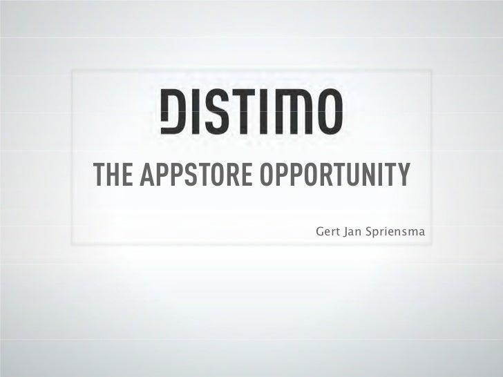 THE APPSTORE OPPORTUNITY                Gert Jan Spriensma