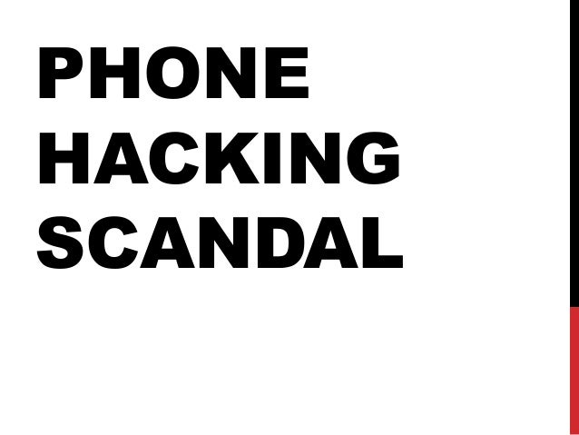 phone hacking scandal