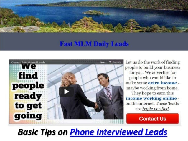 Basic Tips on Phone Interviewed Leads