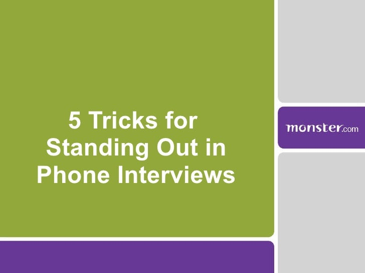 5 Tricks for  Standing Out in Phone Interviews