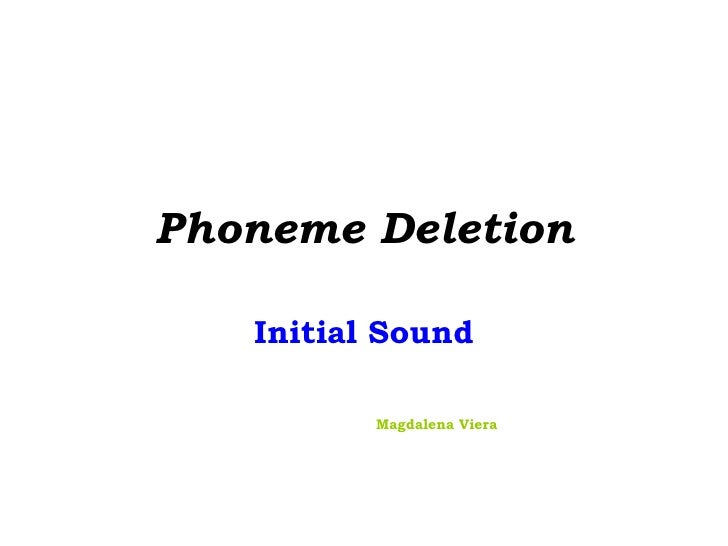 Phoneme Deletion Initial Sound Magdalena Viera