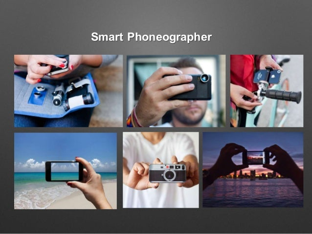 Smart Phoneographer
