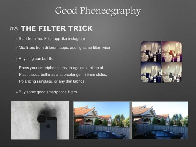 Good Phoneography #8. THE FILTER TRICK + Start from free Filter app like instagram + Mix filters from different apps, addi...