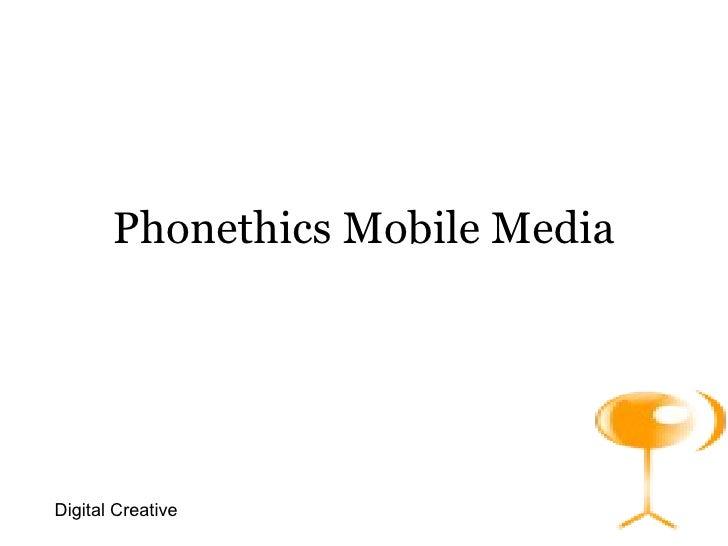 Phonethics Mobile Media Digital Creative