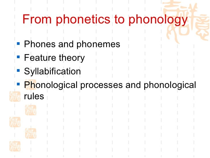 briefly explain phonology and phonetics by Phonetics in phonology and phonology in phonetics what i term phonetics in phonology–and the way phonology affects or i briefly sketch out different.