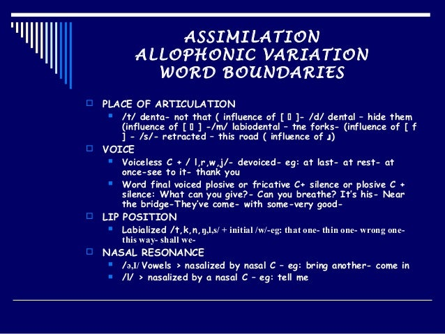 phonetics assimilation of voice The main objective of this thesis is to investigate acoustic cues for the voicing contrast in stops in russian for effects of speaking rate and phonetic environment.