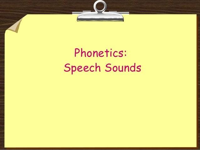 Phonetics:Speech Sounds