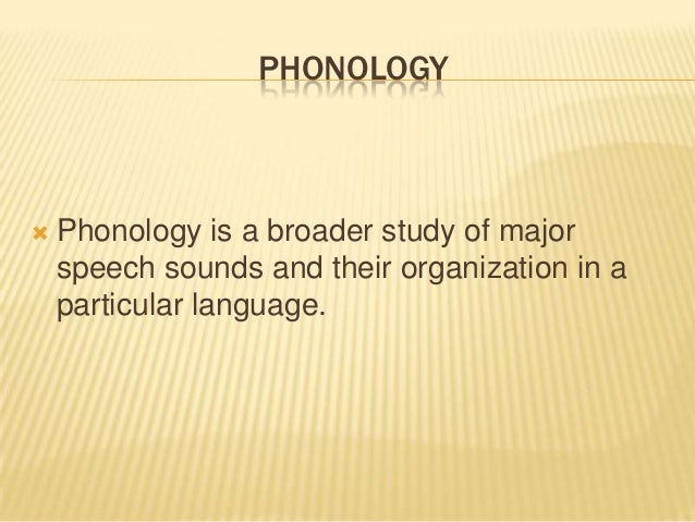 Phonetics Phonology The Way Vowels And Consonant Of English Are Ar