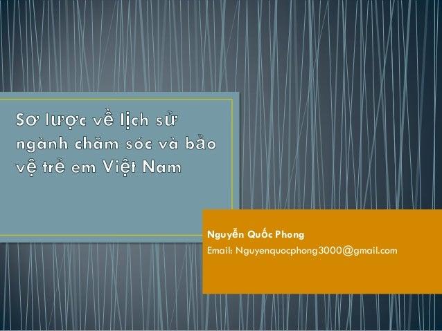 Nguyễn Quốc PhongEmail: Nguyenquocphong3000@gmail.com