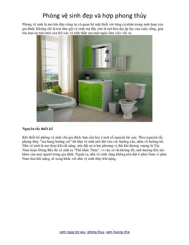 Phòng vệ sinh đẹp và hợp phong thủyPhòng vệ sinh là nơi kín đáo riêng tư có quan hệ mật thiết với từng cá nhân trong sinh ...