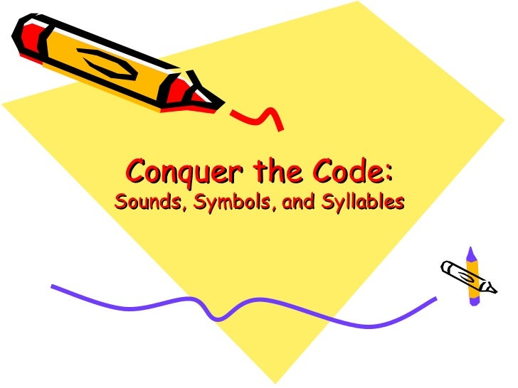 Conquer the Code:Sounds, Symbols, and Syllables