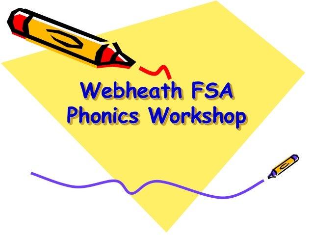 Webheath FSA Phonics Workshop