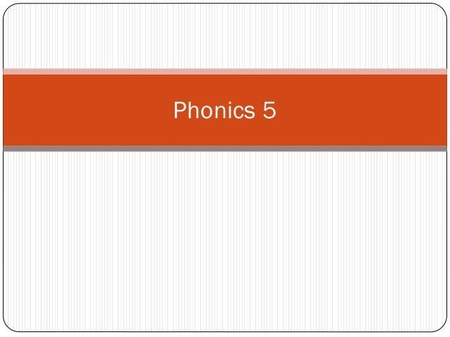 Phonics 5
