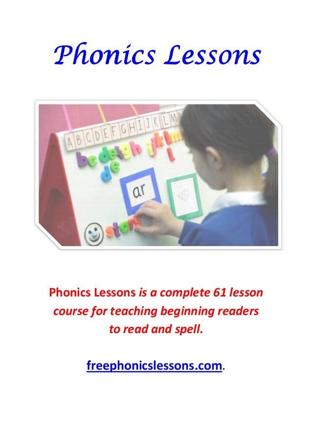 PPPPhhhhoooonnnniiiiccccssss LLLLeeeessssssssoooonnnnssss  LLLLeeeessssssssoooonnnnssss  Phonics Lessons  course for teach...