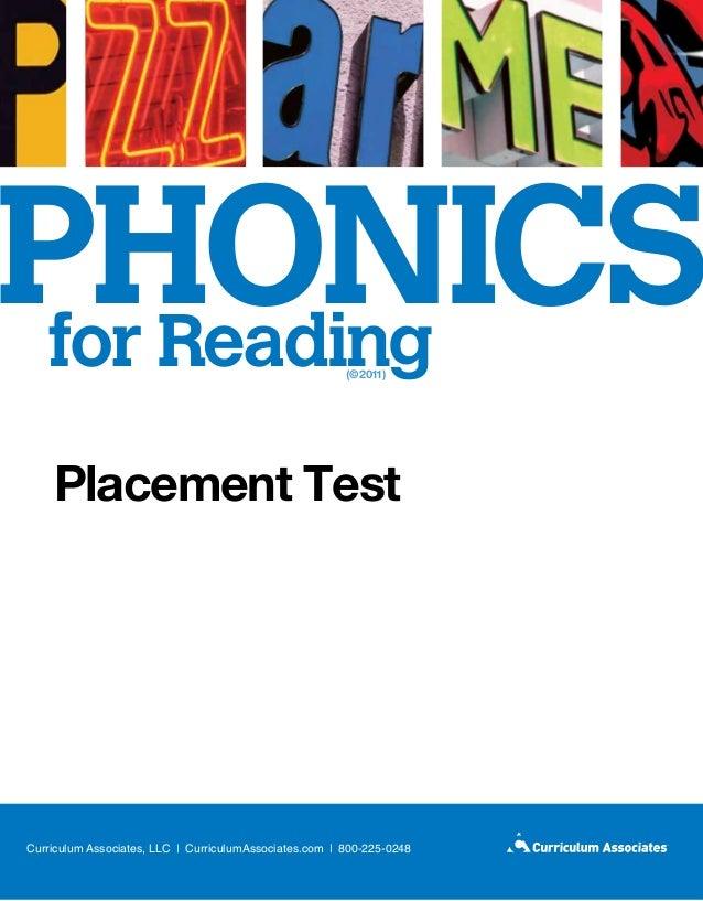 PHONICS for Reading                                                    (©2011)     Placement TestCurriculum Associates, LL...