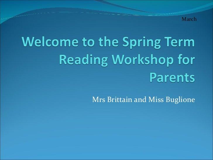 Mrs Brittain and Miss Buglione March