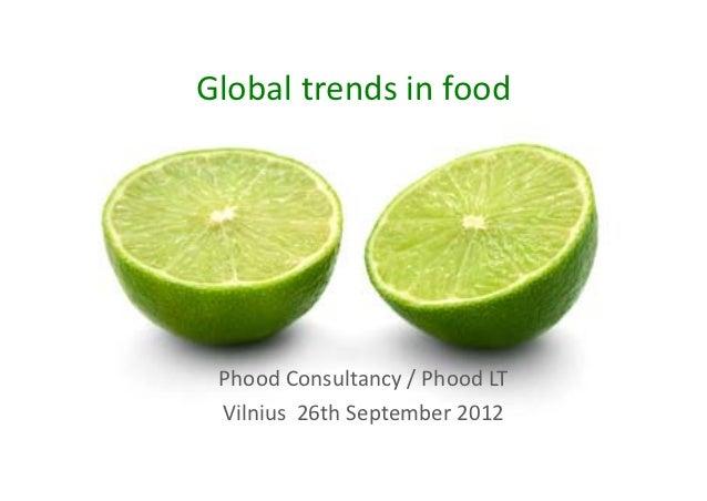 Globaltrendsinfood PhoodConsultancy/PhoodLT Vilnius26thSeptember2012