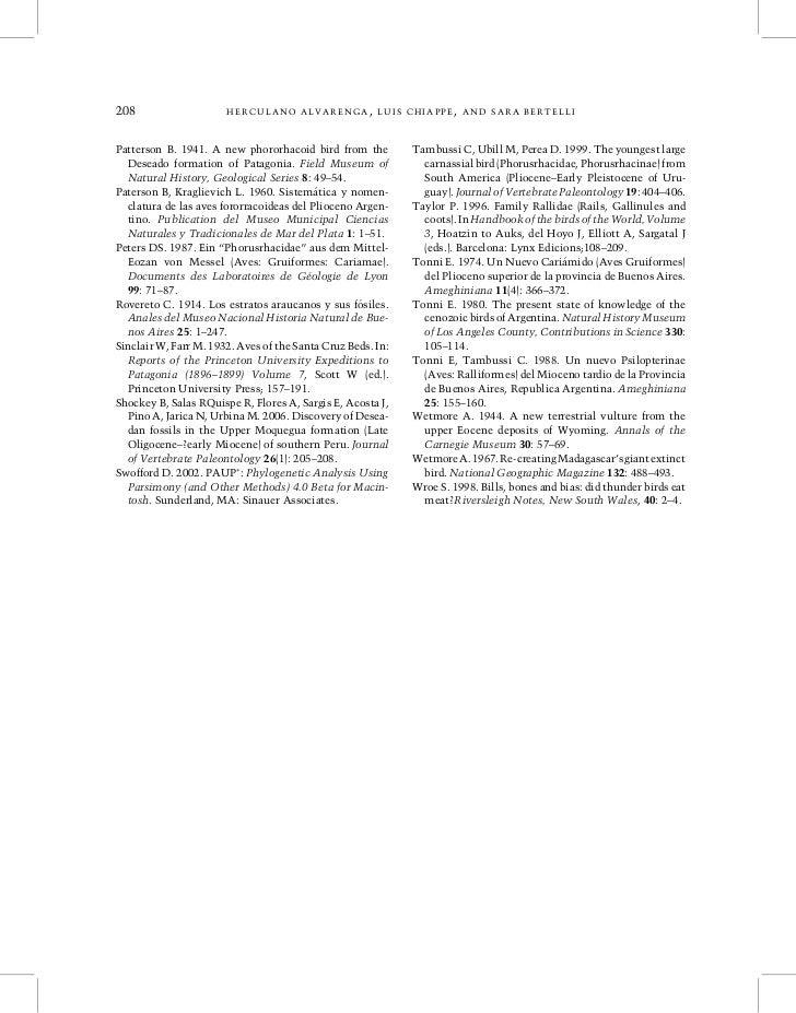 208                    HERCULANO ALVARENGA, LUIS CHIAPPE, AND SARA BERTELLIPatterson B. 1941. A new phororhacoid bird from...