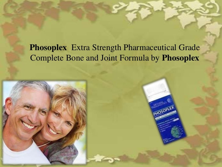 Phosoplex Extra Strength Pharmaceutical GradeComplete Bone and Joint Formula by Phosoplex