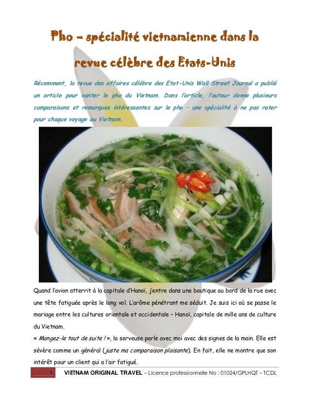 Pho – spécialité vietnamienne dans la revue célèbre des Etats-Unis Récemment, la revue des affaires célèbre des Etat-Unis ...