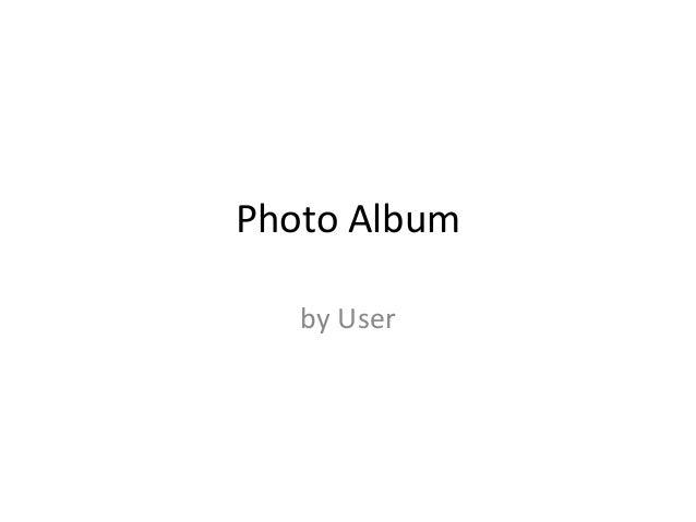 Photo Album by User