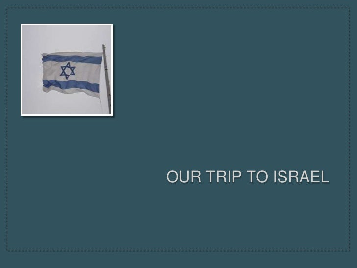 Our Trip to Israel<br />