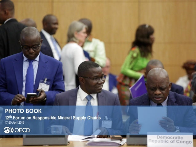 PHOTO BOOK 12th Forum on Responsible Mineral Supply Chains 17-20 April 2018