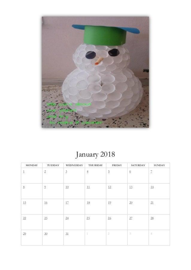 January 2018 MONDAY TUESDAY WEDNESDAY THURSDAY FRIDAY SATURDAY SUNDAY 1 2 3 4 5 6 7 8 9 10 11 12 13 14 15 16 17 18 19 20 2...