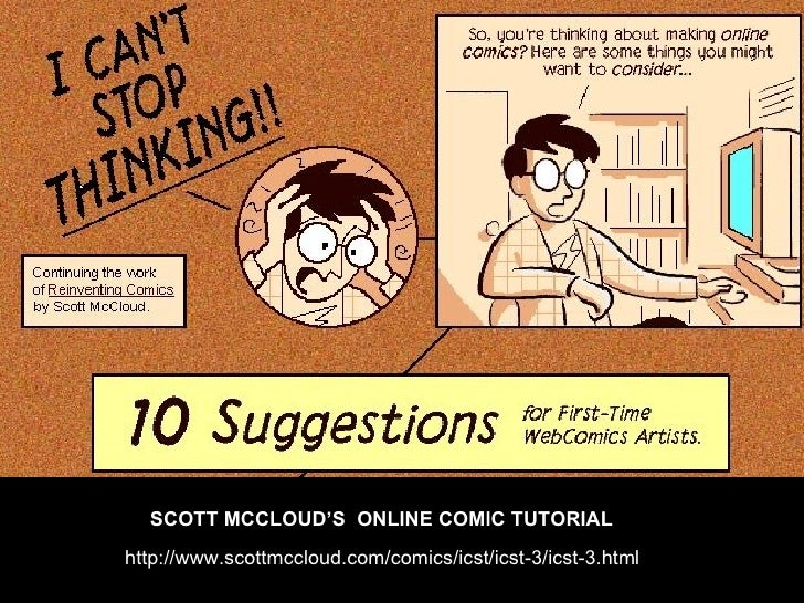 comics mccloud Get this from a library understanding comics : [the invisible art] [scott mccloud] - - this comic book provides a detailed look at the history, meaning, and art of comics and cartooning.