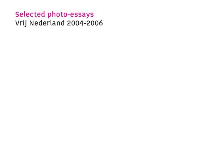 Selected photo-essays Vrij Nederland 2004-2006