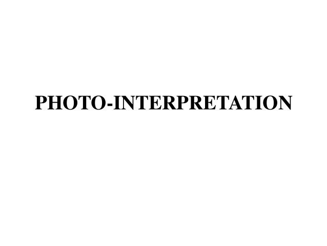 PHOTO-INTERPRETATION