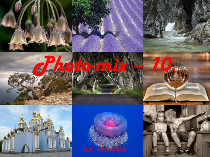 Photo-mix – 10. aut. képváltás