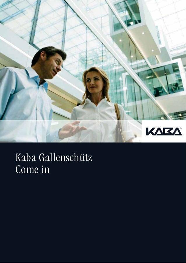 Kaba Gallenschütz Come in