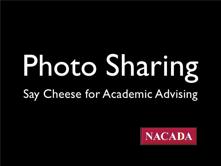 Photo Sharing Say Cheese for Academic Advising