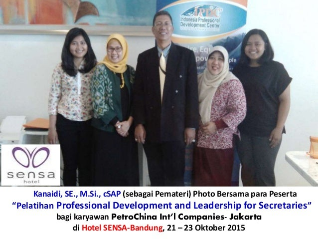 "Kanaidi, SE., M.Si., cSAP (sebagai Pemateri) Photo Bersama para Peserta ""Pelatihan Professional Development and Leadership..."