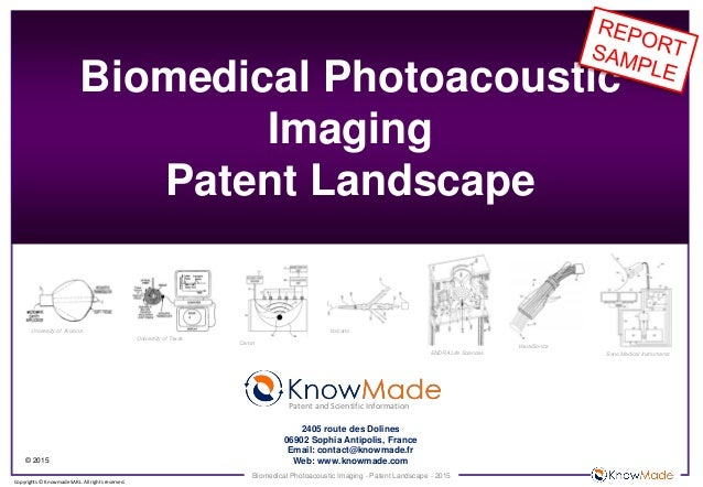 Biomedical Photoacoustic Imaging - Patent Landscape - 2015 © 2015 Copyrights © Knowmade SARL. All rights reserved. Biomedi...