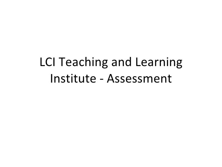 LCI Teaching and Learning   Institute - Assessment