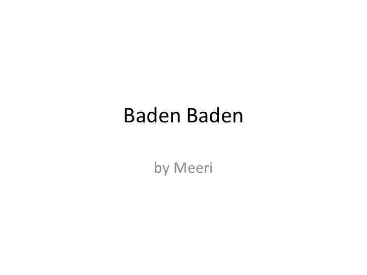 Baden Baden  by Meeri