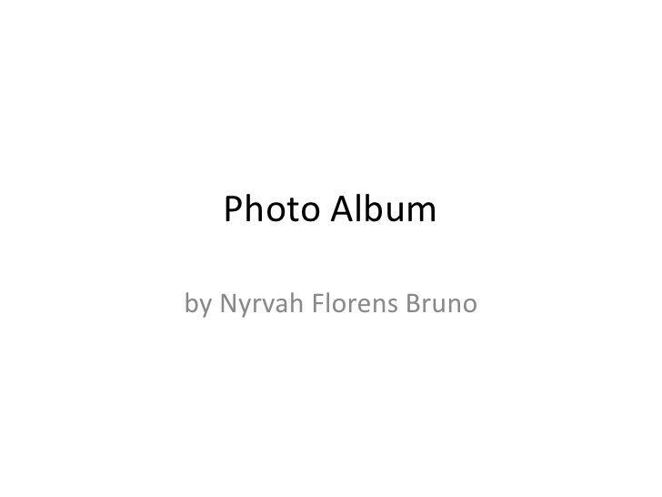 Photo Albumby Nyrvah Florens Bruno