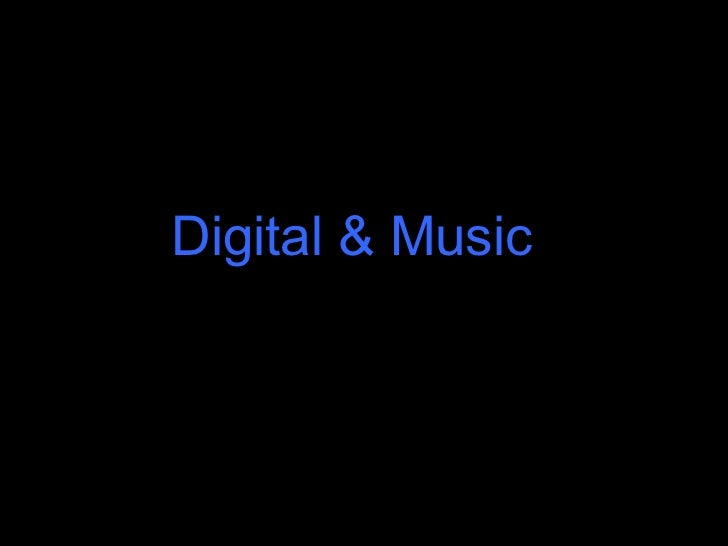 Digital & Music