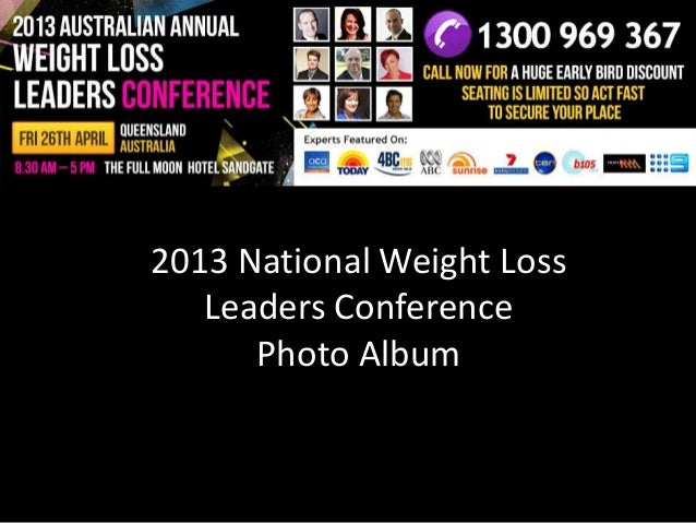 2013 National Weight LossLeaders ConferencePhoto Album
