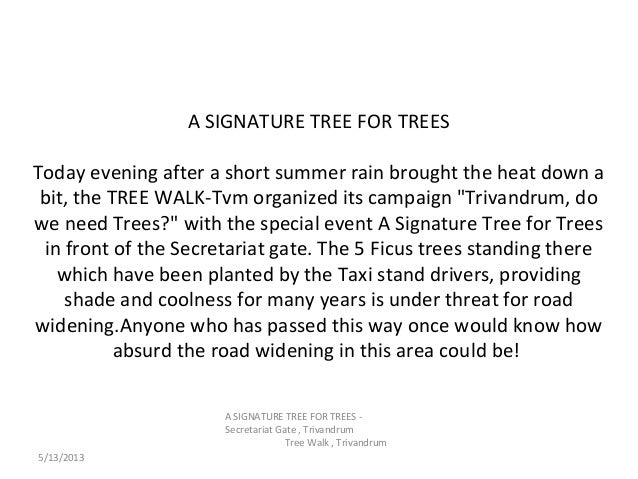 A SIGNATURE TREE FOR TREESToday evening after a short summer rain brought the heat down abit, the TREE WALK-Tvm organized ...