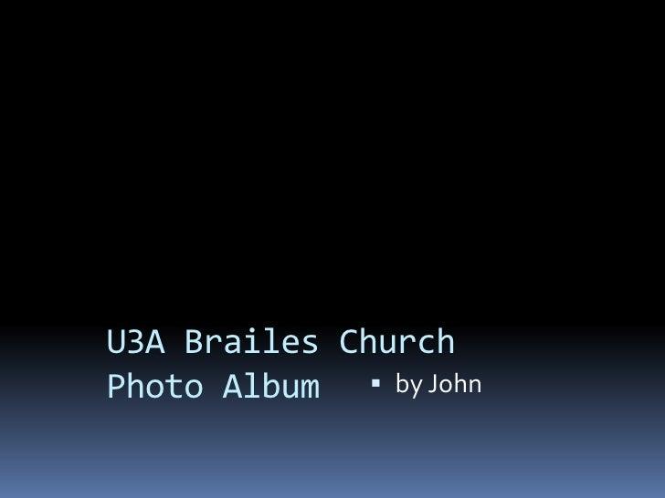 U3A Brailes ChurchPhoto Album<br />by John<br />