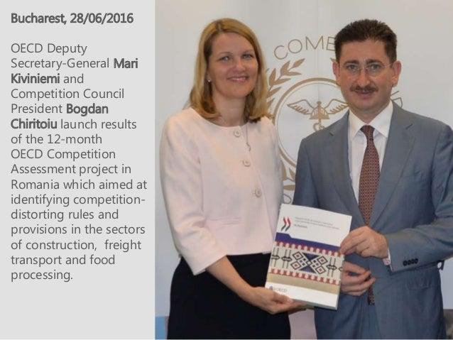 Bucharest, 28/06/2016 OECD Deputy Secretary-General Mari Kiviniemi and Competition Council President Bogdan Chiritoiu laun...